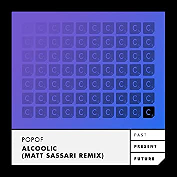 Alcoolic (Matt Sassari Remix)