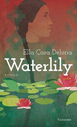 Buchseite und Rezensionen zu 'Waterlily' von Ella Cara Deloria