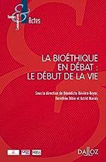 La bioéthique en débat - Le début de la vie d'Astrid Marais