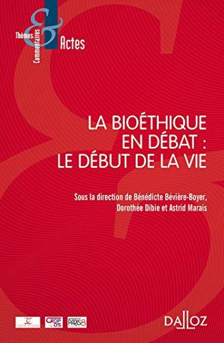 La bioéthique en débat