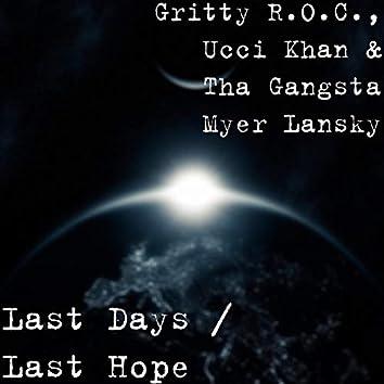 Last Days / Last Hope