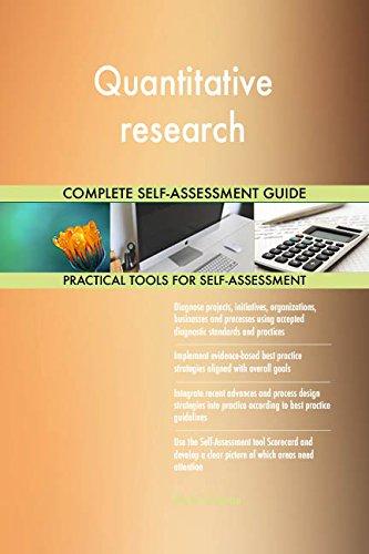 Quantitative research All-Inclusive Self-Assessment - More than 720 Success Criteria, Instant Visual Insights, Comprehensive Spreadsheet Dashboard, Auto-Prioritized for Quick Results
