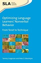 Optimizing Language Learners' Nonverbal Behavior: From Tenet to Technique