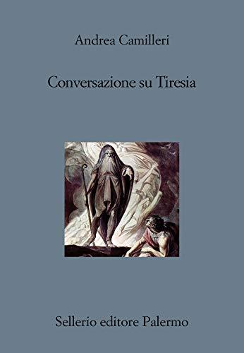 Conversación sobre Tiresias de Andrea Camilleri