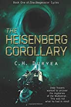 The Heisenberg Corollary: Book One of The Slagmaster Cycles