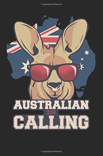 Australia Is Calling: Notizbuch Planer Tagebuch Schreibheft Notizblock - Geschenk-Idee für Angestellte, Schüler, Studenten. Austauschschüler, ... x 22.9 cm, 6