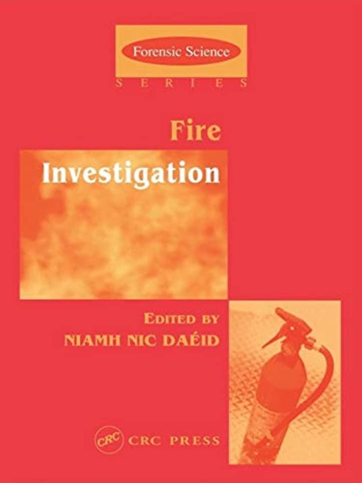 運動フルーツ安いですFire Investigation (International Forensic Science and Investigation Book 8) (English Edition)