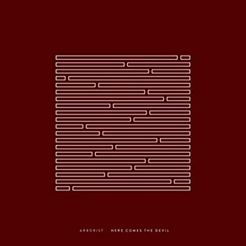 Here Comes the Devil (Single Edit)