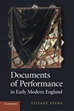 Documents of Performance in Early Modern England by Stern, Professor Tiffany (September 17, 2012) Paperback