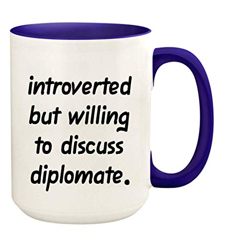 Introverted But Willing To Discuss Diplomate - 15oz Ceramic White Coffee Mug Cup, Deep Purple
