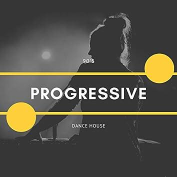 90's Progressive Dance House