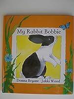 My Rabbit Roberta 0812062108 Book Cover