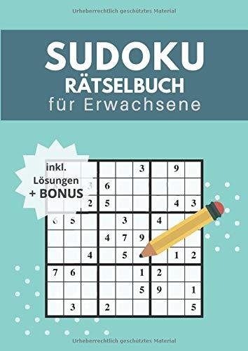 Sudoku Rätselbuch für Erwachsene: mit 300 Rätsel 9x9 Sudokus 4 Schwierigkeitsstufen - Einfach bis Sehr Schwer + Bonus mit Lösungen