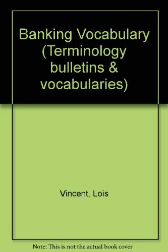 Vocabulaire bancaire =: Banking vocabulary (Terminology bulletin)