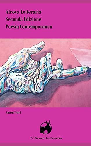 Alcova Letteraria II Edizione: Poesia contemporanea