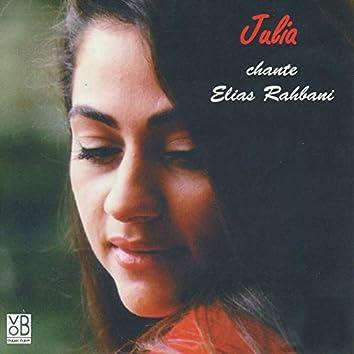 Julia chante Elias Rahbani