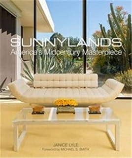 Sunnylands: America's Midcentury Masterpiece