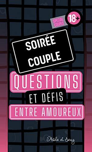 Soirée couple - Questions et défis entre amoureux: Jeu de sexe original pour couple I Version soft I Cadeau original Homme ou Femme