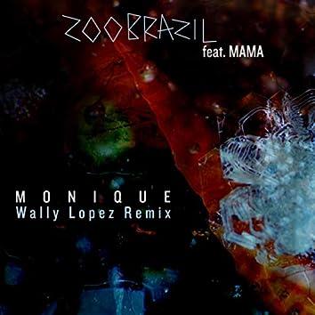 Monique (Wally Lopez  Remix)