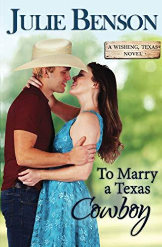 To Marry a Texas Cowboy (Wishing, Texas)