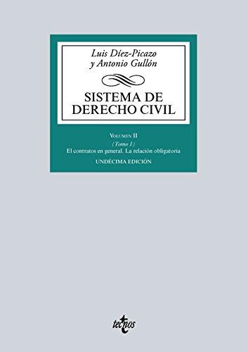Sistema de Derecho Civil: Volumen II (Tomo 1) El contrato en general. La relación obligatoria (Derecho - Biblioteca Universitaria de Editorial Tecnos)