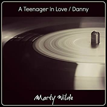 A Teenager in Love / Danny