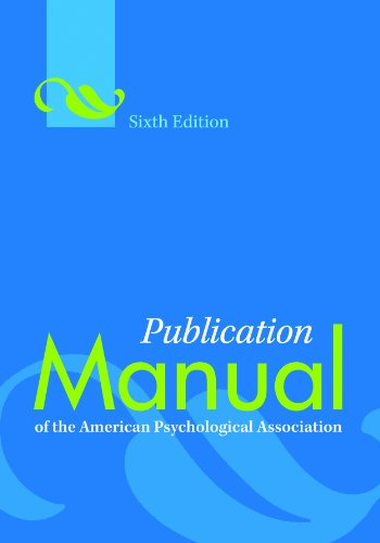 Publication Manual of the American Psychological Association, Sixth Edition