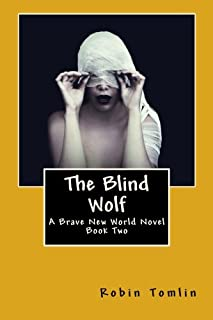 The Blind Wolf