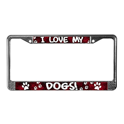 CafePress Red I Love My Dogs License Plate Frame Chrome License Plate Frame, License Tag Holder