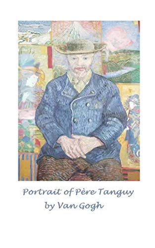 Portrait of Père Tanguy by Van Gogh: A journal to write in