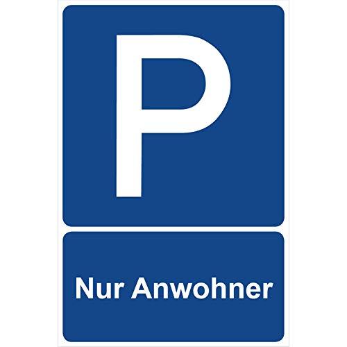 Parkplatzschild Nur Anwohner Parken Schild Blau 30 x 20 x 0,3 cm Kunststoff Parkplatzmakierung Parken Parkplatzschilder Parkplatz Hinweisschild, Verbotsschild, Parkplatz Freihalten