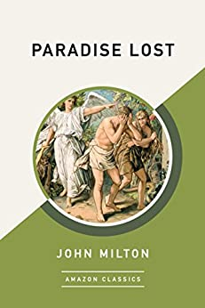 Paradise Lost (AmazonClassics Edition) (English Edition) van [John Milton]
