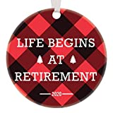 First Retired Christmas 2020 Dated Ornament Life Begins at Retirement Red & Black Buffalo Plaid Festive Collectible Keepsake Decoration Woman Man Mom Dad Coworker Pine Trees Ceramic 3' Flat Circle