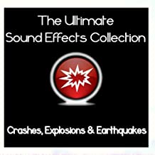 Ultimate Sound Effects Collection - Crashes, Explosions & Earthquakes