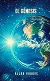 El génesis: El estudio científico del mundo de los espiritus