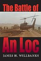 The Battle of An Loc (Twentieth-Century Battles)