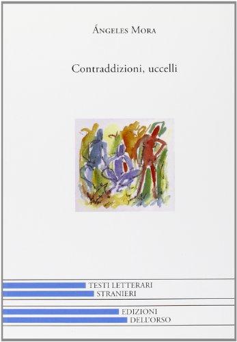 Contraddizioni-Uccelliの詳細を見る