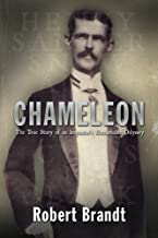 Chameleon: The True Story of an Impostor's Remarkable Odyssey