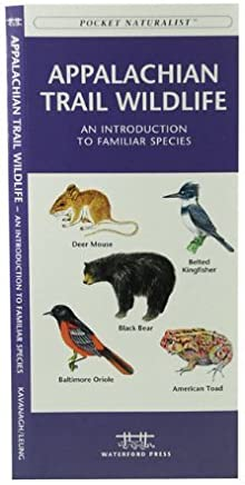Appalachian Trail Wildlife: An Introduction to Familiar Species (Regional Nature Guides) by Kavanagh, James (2004) Pamphlet