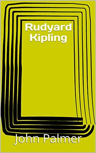 Rudyard Kipling (English Edition)