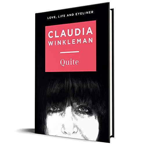 Quite: 2020's Sunday Times bestselling introduction to the world of Claudia, Britain's much-loved Strictly Come Dancing co-host