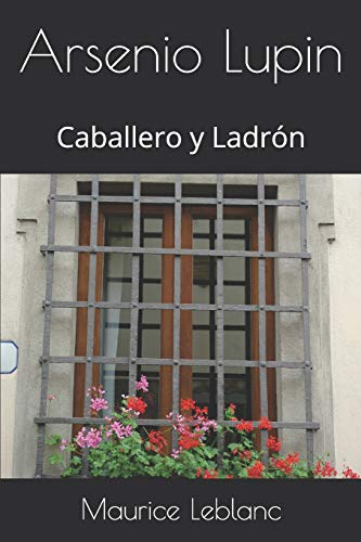~Reading~ Arsenio Lupin: Caballero y Ladrón (Spanish Edition) PDF Books