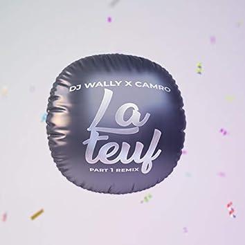 La Teuf, Pt. 1 (Remix)