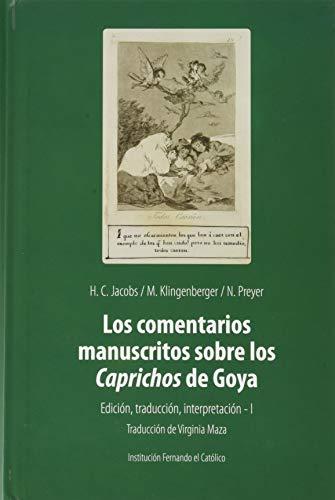 Los comentarios manuscritos sobre los Caprichos de Goya.