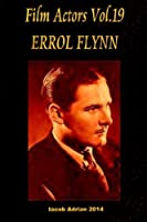Errol Flynn (Film Actors)