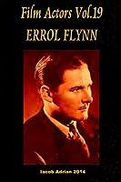 Errol Flynn (Film Actors)