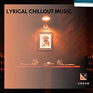 Lyrical Chillout Music