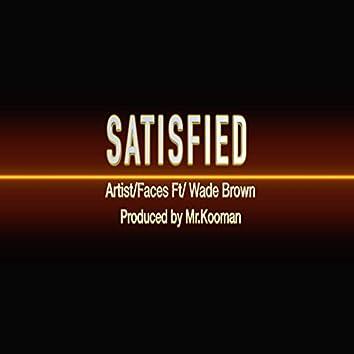 SATISFIED (feat. Wade Brown)