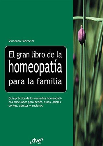 El gran libro de la homeopatía para la familia
