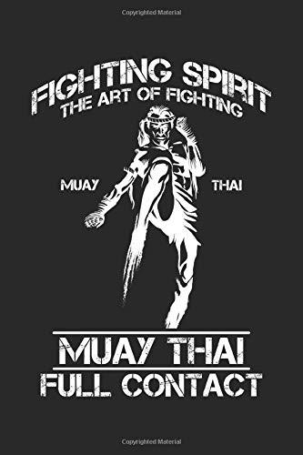 Muay Thai: Muay Thai Vollkontakt Thai Kampfkunst Kämpfer Notizbuch DIN A5 120 Seiten für Notizen, Zeichnungen, Formeln | Organizer Schreibheft Planer Tagebuch